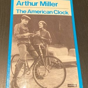 The American Clock By: Arthur Miller